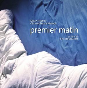 - Une femme se réveille au matin dans le lit d'un homme rencontré la veille dans une soirée - Premier Matin est le premier court métrage d'Eric Rouquette, dramaturge de théâtre, produit par Julien Naveau chez Noodles Productions