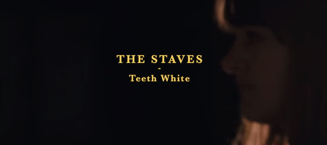 THE STAVES  TEETH WHITE